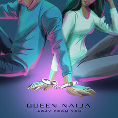 Away From You - Queen Naija