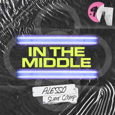 In The Middle - Alesso & SUMR CAMP