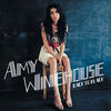 You Know I'm No Good - Amy Winehouse