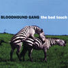 The Bad Touch - Bloodhound Gang