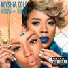 Trust And Believe - Keyshia Cole