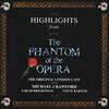 The Music Of The Night - Andrew Lloyd Webber & Michael Crawford