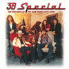 Hold On Loosely - .38 Special