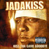 Knock Yourself Out - Jadakiss