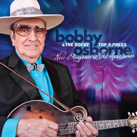 Bobby Osborne & the Rocky Top X-Press
