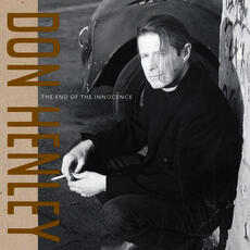 The End Of The Innocence - Don Henley