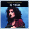 Only The Lonely (2001 Digital Remaster) - The Motels