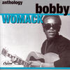 Woman's Gotta Have It - Bobby Womack