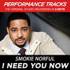 I Need You Now - Smokie Norful