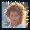 (If You're Not In It For Love) I'm Outta Here! - Shania Twain