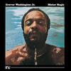 Mister Magic - Grover Washington, Jr. & Bob James