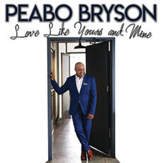 Love Like Yours And Mine - Peabo Bryson