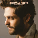 Look What God Gave Her . ' - ' . Thomas Rhett