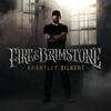 Fire't Up - Brantley Gilbert