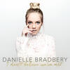 Worth It - Danielle Bradbery