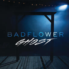 Ghost - Badflower