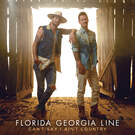 Blessings . ' - ' . Florida Georgia Line