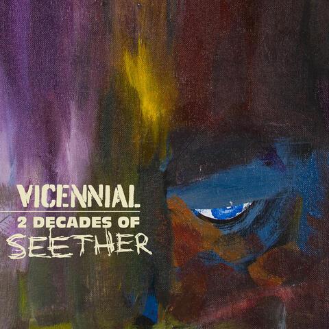 Vicennial: 2 Decades of Seether album art