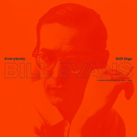 Everybody Still Digs Bill Evans album art