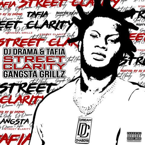 Street Clarity: Gangsta Grillz album art