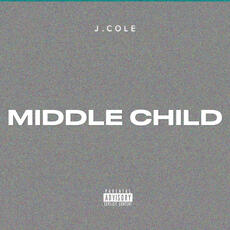 MIDDLE CHILD - J. Cole