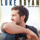 Someone Else Calling You Baby - Luke Bryan