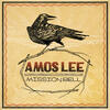 Windows Are Rolled Down - Amos Lee