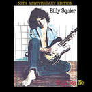 Lonely Is The Night (2010 - Remaster) - Billy Squier