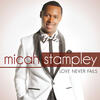 Our God - Micah Stampley, Micah Stampley II & Adam Stampley