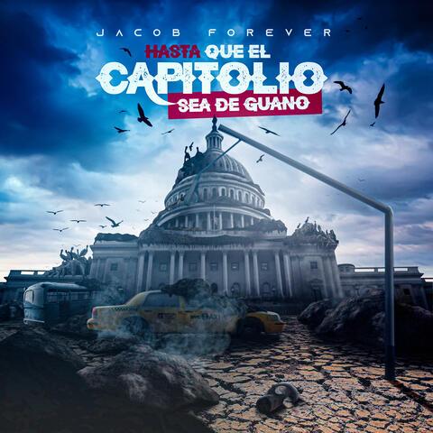 Hasta Que el Capitolio Sea de Guano album art