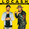 Don't Get Better Than That - LoCash