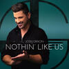 Nothin' Like Us - Josh Gracin