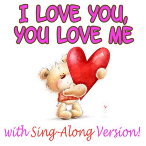 I Love You You Love Me