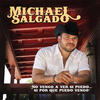 Honky Tonks And Cantinas (Country Bonus) - Michael Salgado