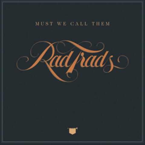 The Rad Trads