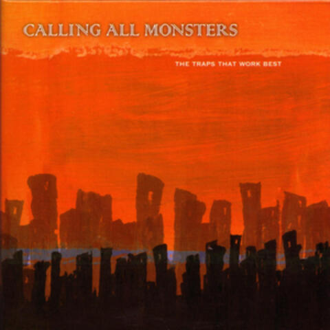 Calling All Monsters