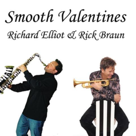 Rick Braun/Richard Elliot