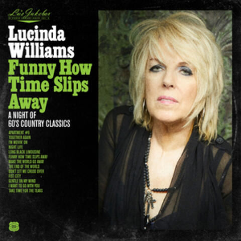 Funny How Time Slips Away: A Night of 60's Country Classics album art