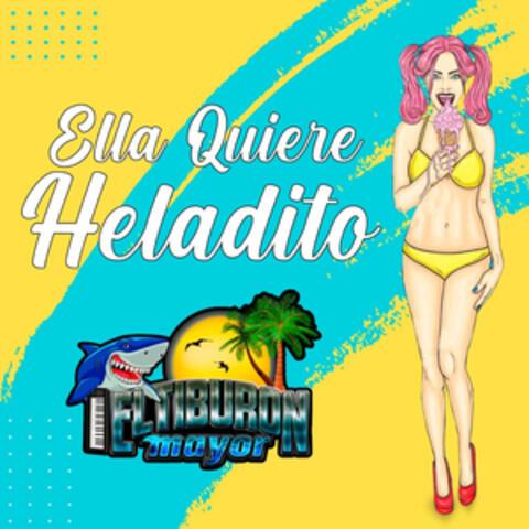 Ella Quiere Heladito album art