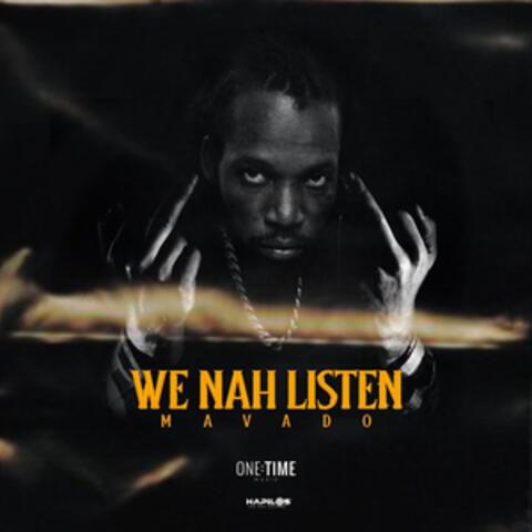 We Nah Listen album art