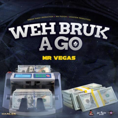 Weh Bruk a Go album art