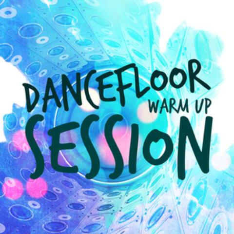 Dancefloor Warm Up