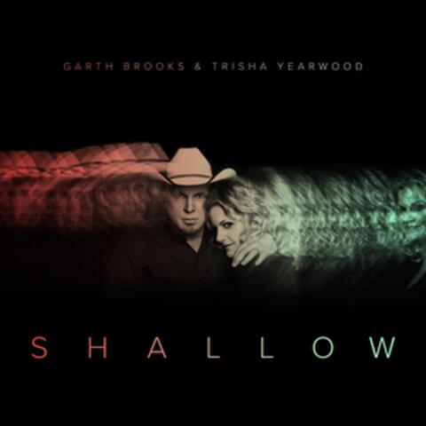 Shallow (The Duet with Garth Brooks and Trisha Yearwood) album art