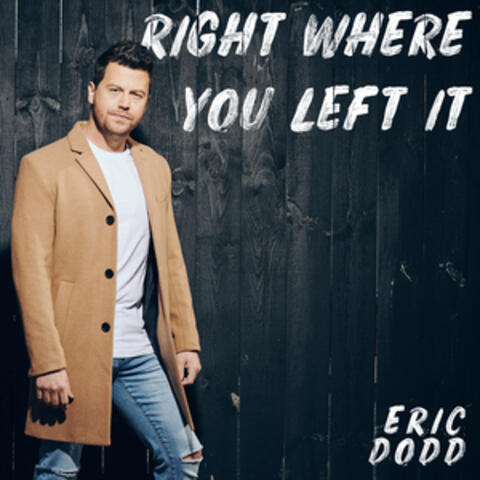 Right Where You Left It album art