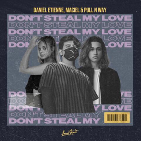 Don't Steal My Love album art