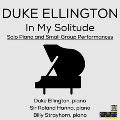 In My Solitude: Solo Piano and Small Group Performances album art