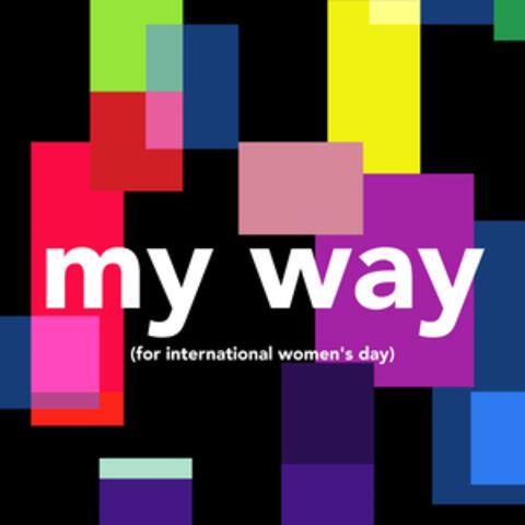 My Way (For International Women's Day) album art