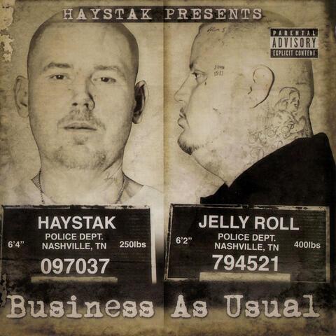 Haystak & Jelly Roll