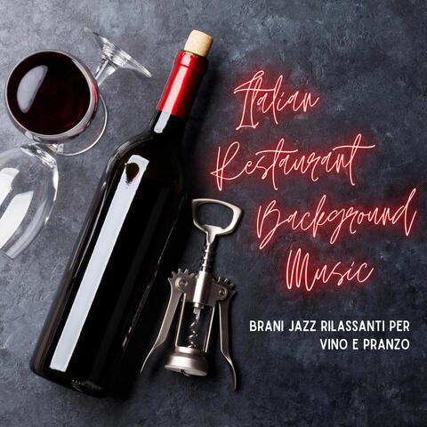 Italian Restaurant Background Music