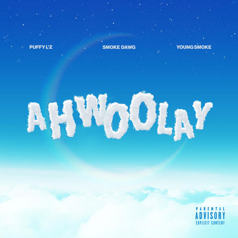 Ahwoolay (feat. Puffy L'z & Young Smoke) album art